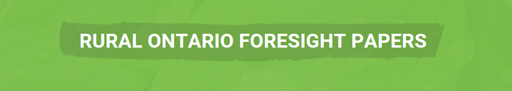 Rural Ontario Foresight Papers